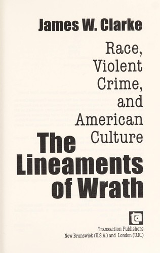 The lineaments of wrath by Clarke, James W.