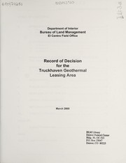 Cover of: Record of decision for the Truckhaven geothermal leasing area | United States. Bureau of Land Management. El Centro Field Office