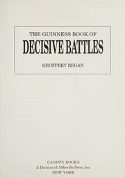 The Guinness book of decisive battles by Geoffrey Regan  sc 1 st  Open Library & Publisher: Canopy Books | Open Library