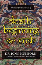 Cover of: Death: Beginning Or End? | Jonn Mumford