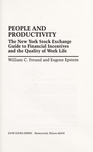 People and productivity : the New York Stock Exchange guide to financial incentives and the quality of work life by