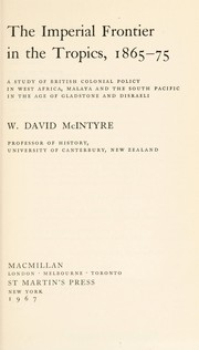 Cover of: The Imperial frontier in the tropics, 1865-75 | W. David McIntyre