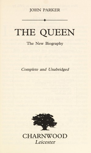 The queen : the new biography by