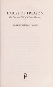 Cover of: House of treason | Hutchinson, Robert