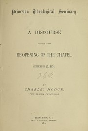 Cover of: A discourse delivered at the re-opening of the chapel, September 27, 1874