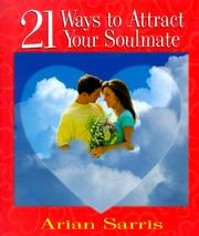 Cover of: 21 ways to attract your soulmate