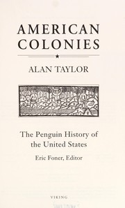 Cover of: American colonies | Taylor, Alan
