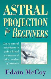 Cover of: Astral projection for beginners | Edain McCoy