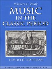 Cover of: Music in the Classic Period (4th Edition) | Reinhard G. Pauly