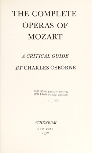 The complete operas of Mozart by Charles Osborne