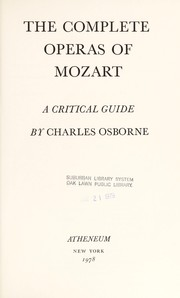Cover of: The complete operas of Mozart by Charles Osborne