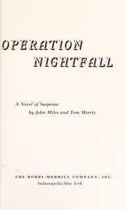 Cover of: Operation nightfall : a novel of suspense |