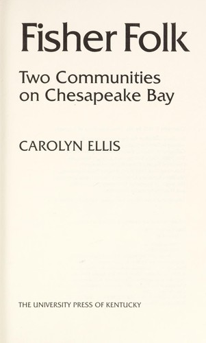 Fisher folk : two communities on Chesapeake Bay by