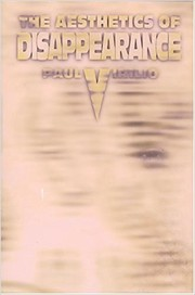 Cover of: The Aesthetics of Disappearance | Paul Virilio
