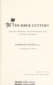 Cover of: The Thurber letters: the wit, wisdom, and surprising life of James Thurber