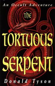Cover of: Tortuous Serpent: an occult adventure