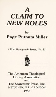 Cover of: A claim to new roles | Page Putnam Miller