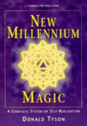 Cover of: New Millennium Magic: A Complete System of Self-Realization (Llewellyn's High Magick Series)