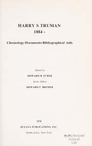 Cover of: Harry S. Truman, 1884-   : chronology-documents-bibliographical aids