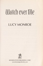 Cover of: Watch over me | Lucy Monroe