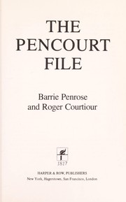 Cover of: The Pencourt file | Barrie Penrose