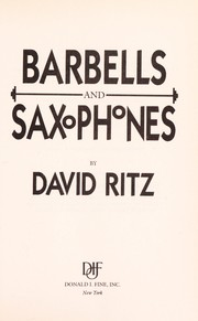 Cover of: Barbells and saxophones