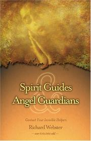 Spirit Guides & Angel Guardians by Richard Webster