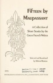 Cover of: Fifteen by Maupassant; |