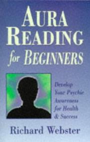 Cover of: Aura reading for beginners: develop your psychic awareness for health & success
