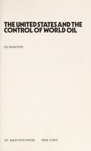 Cover of: The United States and the control of world oil