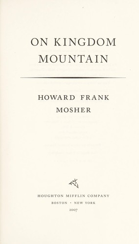 On Kingdom Mountain by Howard Frank Mosher