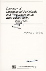 Cover of: Directory of international periodicals and newsletters on the built environment | Frances C. Gretes