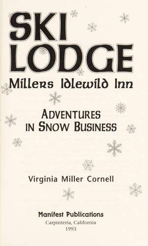 Ski lodge Millers Idlewild Inn : adventures in snow business by