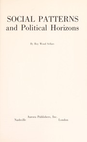 Cover of: Social patterns and political horizons. | Roy Wood Sellars