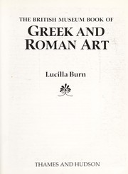 Cover of: The British Museum book of Greek and Roman art | British Museum