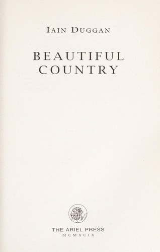 Beautiful country by Iain Duggan