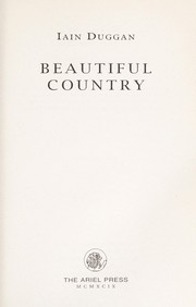 Cover of: Beautiful country | Iain Duggan