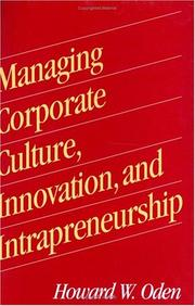 Cover of: Managing corporate culture, innovation, and intrapreneurship