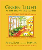 Cover of: Green Light at the End of the Tunnel: Learning the Art of Living Well Without Causing Harm to Our Planet or Ourselves |