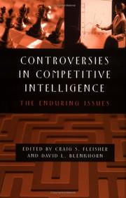 Cover of: Controversies in Competitive Intelligence |