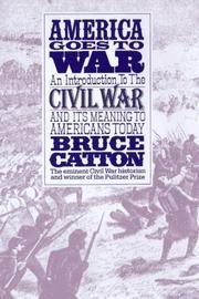Cover of: America goes to war | Bruce Catton