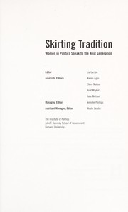 Cover of: Skirting tradition : women in politics speak to the next generation |