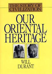 Cover of: Our Oriental Heritage (The Story of Civilization, Vol.1) (Our Oriental Heritage)