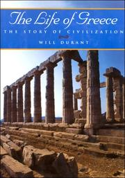 Cover of: The Life of Greece (The Story of Civilization, Vol. 2) | Will Durant