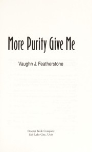 Cover of: More purity give me