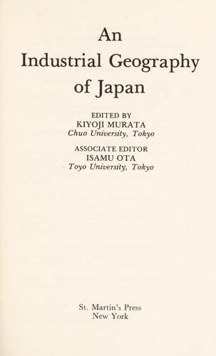 An Industrial Geography of Japan by Murata