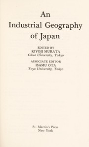 Cover of: An Industrial Geography of Japan | Murata