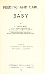 Cover of: Feeding and care of baby | Truby King