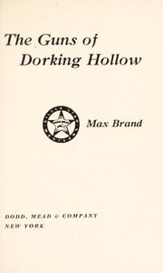 Cover of: The guns of Dorking Hollow | Max Brand [pseudonym]