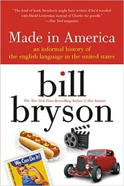 Cover of: Made in America: an informal history of the English language in the United States